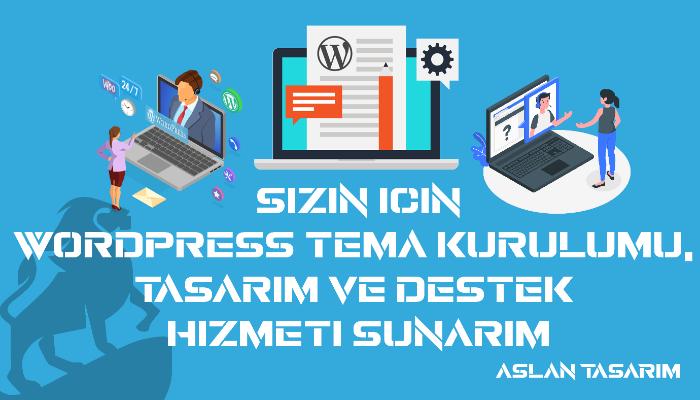 Wordpress tema kurulumu, tasarım ve destek hizmeti sunarım