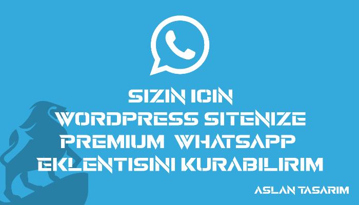 Wordpress sitenize premium whatsapp eklentisini kurabilirim