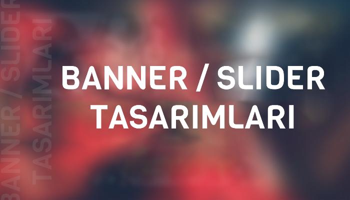 Sitenize, uygulamınıza uygun banner tasarımlarınızı yapabilirim